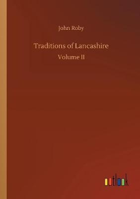 Traditions of Lancashire (Paperback)