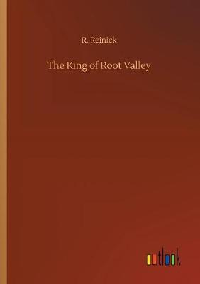The King of Root Valley (Paperback)