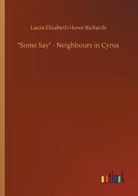 Some Say - Neighbours in Cyrus (Paperback)
