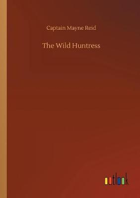 The Wild Huntress (Paperback)