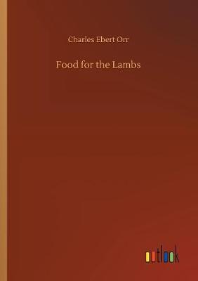 Food for the Lambs (Paperback)