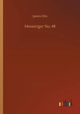 Messenger No. 48 (Paperback)