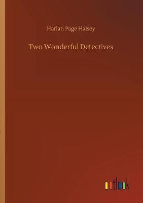 Two Wonderful Detectives (Paperback)