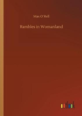 Rambles in Womanland (Paperback)