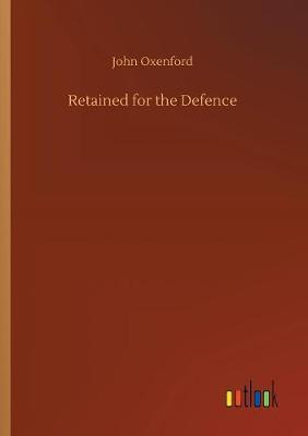 Retained for the Defence (Paperback)
