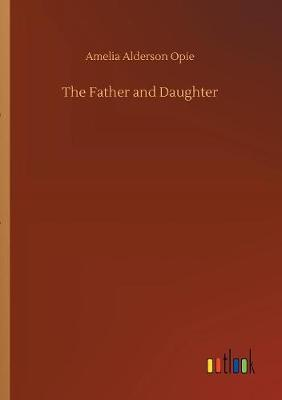 The Father and Daughter (Paperback)