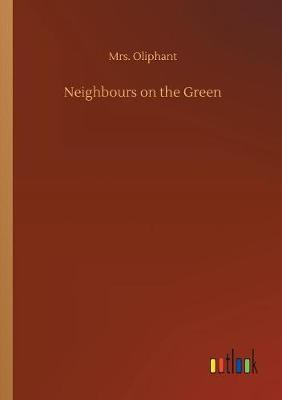 Neighbours on the Green (Paperback)