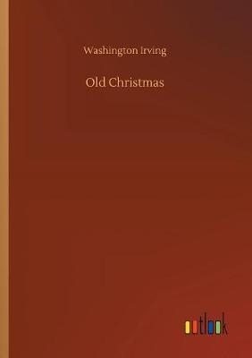 Old Christmas (Paperback)