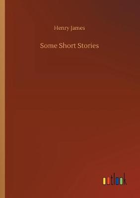 Some Short Stories (Paperback)