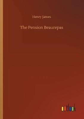 The Pension Beaurepas (Paperback)
