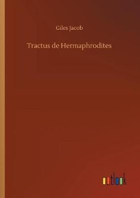 Tractus de Hermaphrodites (Paperback)
