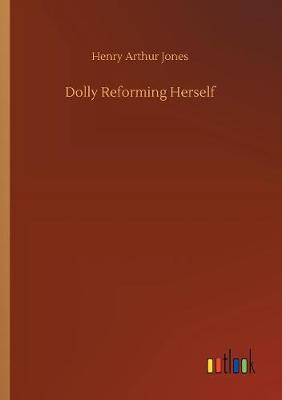 Dolly Reforming Herself (Paperback)