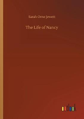The Life of Nancy (Paperback)
