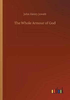 The Whole Armour of God (Paperback)