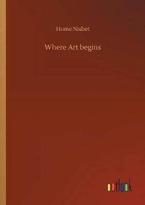 Where Art begins (Paperback)