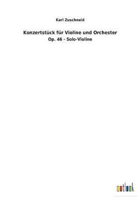 Konzertstuck Fur Violine Und Orchester (Paperback)