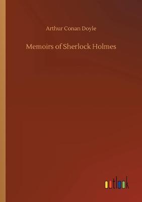 Memoirs of Sherlock Holmes (Paperback)