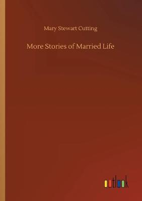 More Stories of Married Life (Paperback)