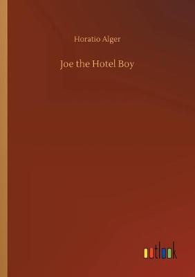 Joe the Hotel Boy (Paperback)