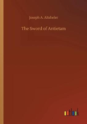 The Sword of Antietam (Paperback)
