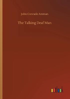 The Talking Deaf Man (Paperback)