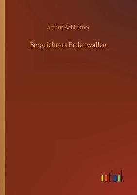 Bergrichters Erdenwallen (Paperback)