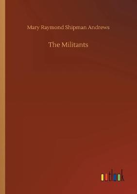 The Militants (Paperback)