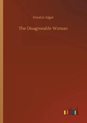 The Disagreeable Woman (Paperback)