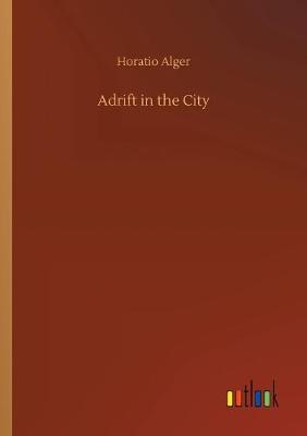 Adrift in the City (Paperback)
