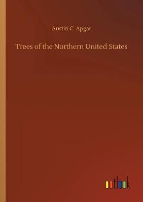 Trees of the Northern United States (Paperback)