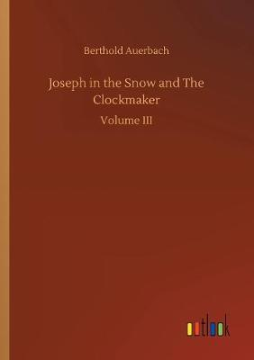 Joseph in the Snow and The Clockmaker (Paperback)
