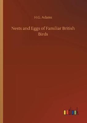 Nests and Eggs of Familiar British Birds (Paperback)