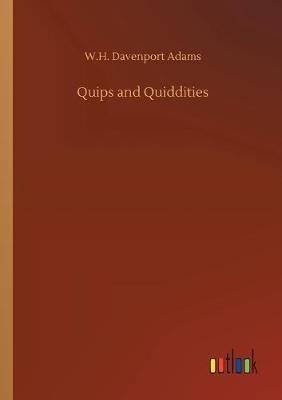 Quips and Quiddities (Paperback)