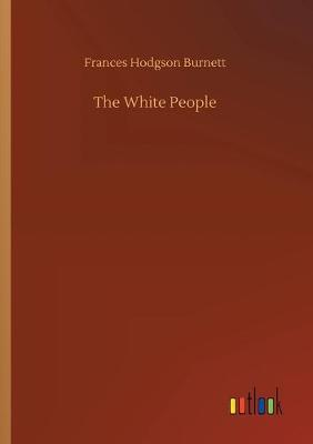 The White People (Paperback)