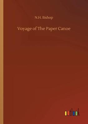 Voyage of The Paper Canoe (Paperback)