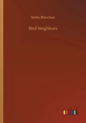 Bird Neighbors (Paperback)