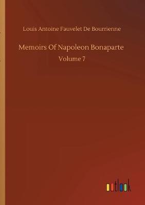 Memoirs Of Napoleon Bonaparte (Paperback)