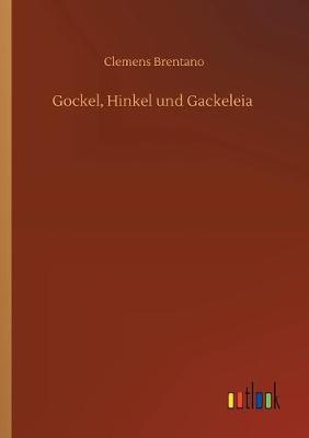 Gockel, Hinkel und Gackeleia (Paperback)