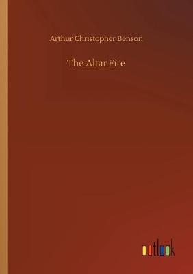 The Altar Fire (Paperback)
