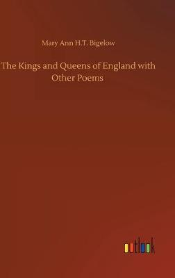 The Kings and Queens of England with Other Poems (Hardback)