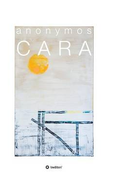 Cara (Hardback)