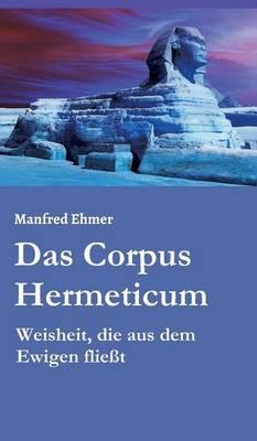 Das Corpus Hermeticum (Hardback)