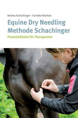 Equine Dry Needling Methode Schachinger (Hardback)