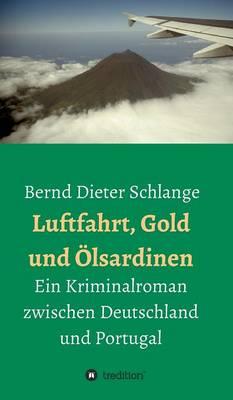 Luftfahrt, Gold Und lsardinen (Hardback)