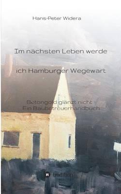 Im Nachsten Leben Werde Ich Hamburger Wegewart (Paperback)