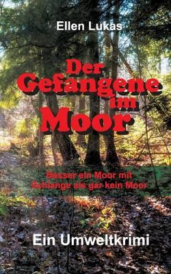 Der Gefangene Im Moor (Paperback)