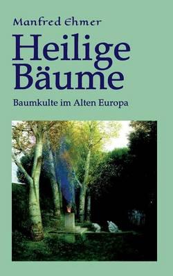 Heilige Baume (Paperback)