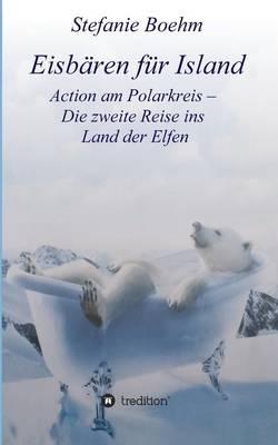 Eisbaren Fur Island (Paperback)