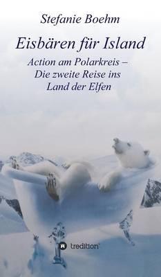 Eisbaren Fur Island (Hardback)