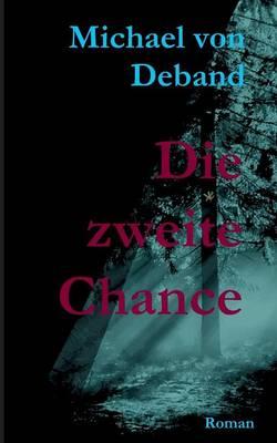 Die Zweite Chance (Paperback)